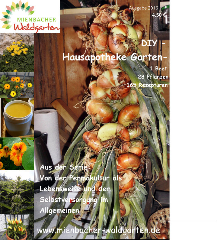 Hausapotheke Garten 1 Beet 28 Pflanzen 165 Rezepte Hannes